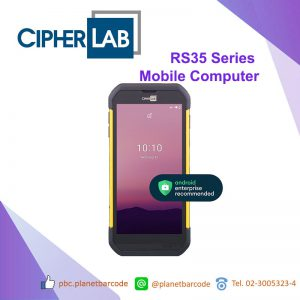 CipherLab RS35 Series Android Mobile Computer คอมพิวเตอร์แบบพกพา